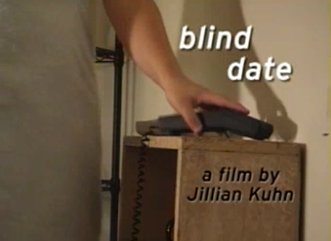 Blind Date: a film by Jillian Kuhn